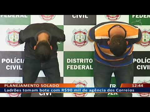 DF ALERTA - Bandidos presos dias após roubar R$150 mil de Correios
