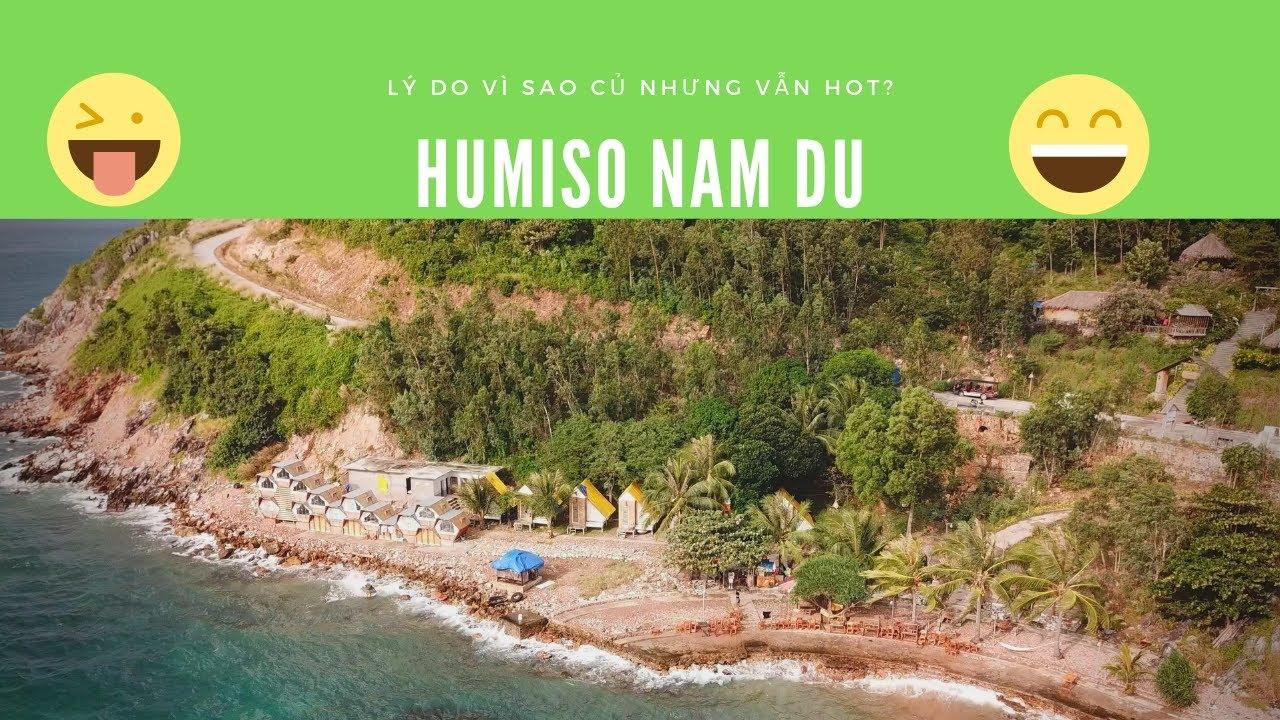 Lý do resort Humiso Nam Du dù đã cũ nhưng vẫn hot nhất đảo Nam Du island?