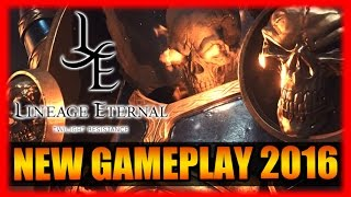 New Lineage Eternal Trailer and Gameplay 2016