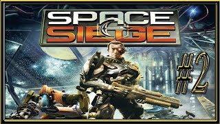 Space Siege :: PC :: Прохождение :: #2