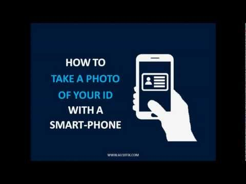 HOW TO Take A Photo Of Your ID With A Smartphone