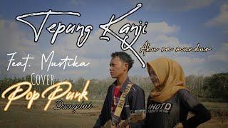 Download Lagu TEPUNG KANJI ( Aku ra mundur ) // Cover Pop Punk    Agus Tje feat.  Mustika mp3