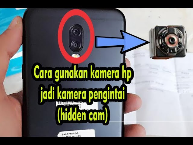 Cara Agar Kamera Hp Jadi Hidden Cam Youtube