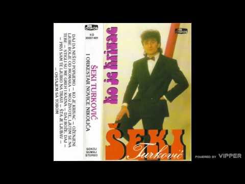 Seki Turkovic - Ko je krivac - (Audio 1988)