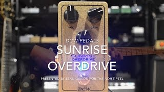 dcw pedals sunrise overdrive full demo with sean gibson of the noise reel