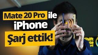 Huawei Mate 20 Pro ile iPhone şarj ettik! - 10 dakikada ne kadar şarj oldu?