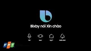 Trợ lý ảo Bixby trên galaxy S8 thông minh như thế nào?