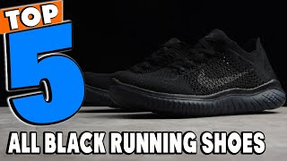 Best All Black Running Shoes Review in 2020 | Best Budget All Black Running Shoes