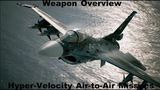 Ace Combat 7: Weapon Overview (HVAA)