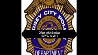 Tribute to fallen Jersey City Police Officer Melvin Santiago