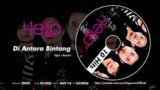 HELLO - Di Antara Bintang (Official Audio Video)