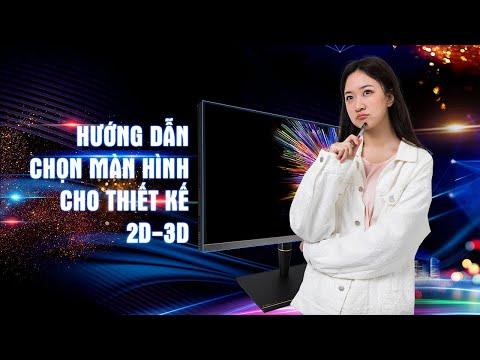 Hướng dẫn chọn màn hình cho thiết kế 2D và 3D   An Phat PC
