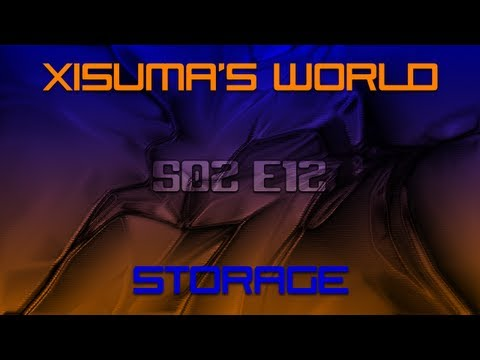 Xisuma's World S02 E12 Storage