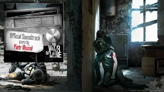 This War Of Mine - Official Soundtrack