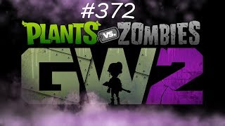 #372  SPOKO TEN TRYB  PLANTS vs ZOMBIES GW2