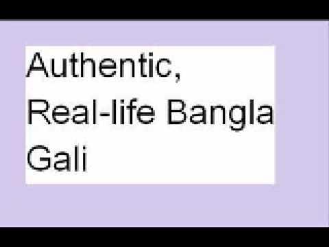 Authentic, Real-life Bangla Gali