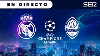 ⚽️ EL MADRID A POR LA REMONTADA | REAL MADRID 2 - 3 SHAKHTAR EN DIRECTO | 🔴 Champions League en vivo