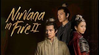 Nirvana in Fire 2 First Impression - C-Drama