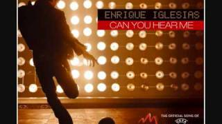 Enrique iglesias - Can you hear me (Remix / Edit)