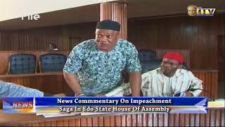 News Commentary On Impeachment Saga In Edo State House Of Assembly