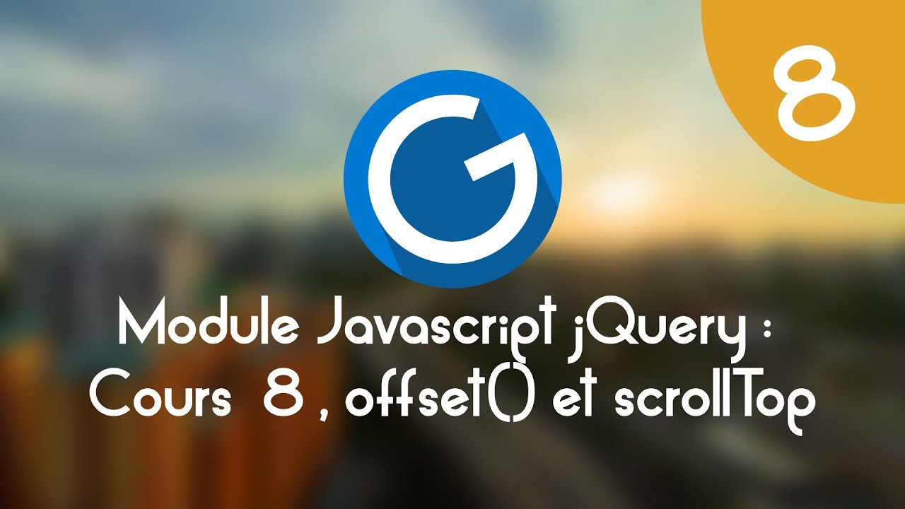 Download Formation IMM - Module Javascript jQuery: Cours tuto 8, offset() et scrollTop