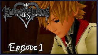 Kingdom Hearts 2.5 HD Remix Episode 1 Prologue Day 1 ( Kingdom Hearts 2 Final Remix )