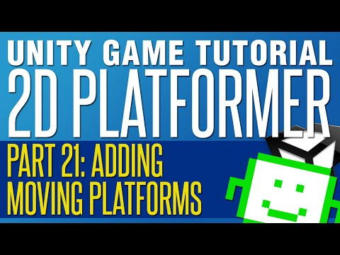 Moving Platforms - Unity 2D Platformer Tutorial - Part 21