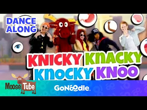 Knicky Knacky Knocky Knoo - MooseTube | GoNoodle