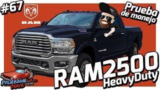 RAM 2500 Heavy Duty   PruebameLa... Nave #67   Prueba de Manejo