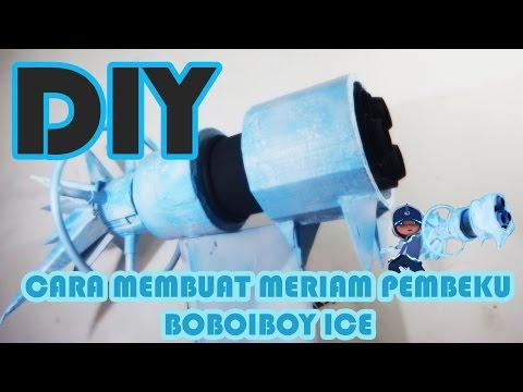 Cara Membuat Meriam Pembeku BoBoiBoy Ice