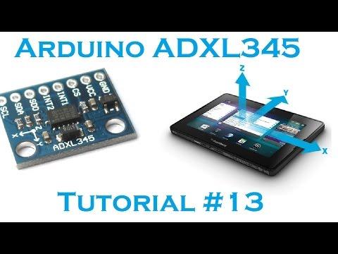 Arduino #13 - 3 axis Accelerometer ADXL 345 - Robots, Quadcopters, etc.