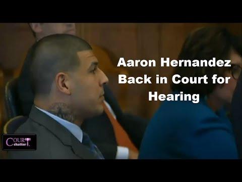 Aaron Hernandez Motions Hearing 08/16/16