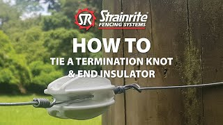How To Tie A Termination Knot - Joule Shield Hi Strain End Insulator (fin00017-95)
