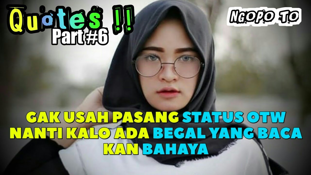 Quotes Caption Jomblo Bikin Baper Keren Kekinian Story Status Whatsapp Part 6