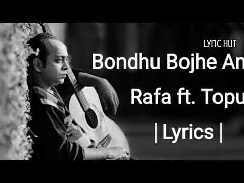 bondhu bojhe amake rafa ft tupu lyrics