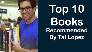Top 10 Books Recommended By Tai Lopez - #TaiChallenge