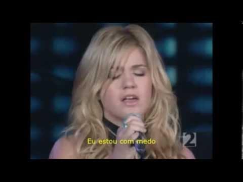 Kelly Clarkson - Because Of You - Tradução.