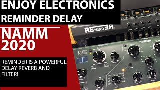 Reminder Delay Multi Effects Unit by Enjoy Electronics at NAMM 2020 - BBoyTechReport.com