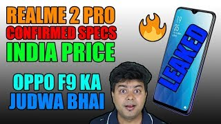 Realme 2 Pro, Confirmed Specs, India Price, Oppo F9 Pro Ka Judwa Bhai