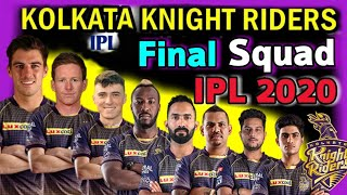 IPL 2020 Kolkata Knight Riders Final and Confirm Squad | KKR Final Players List IPL 2020 | IPL 2020