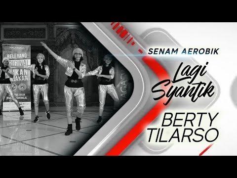 Senam Aerobik Berty Tilarso Lagi Syantik Siti Badriah