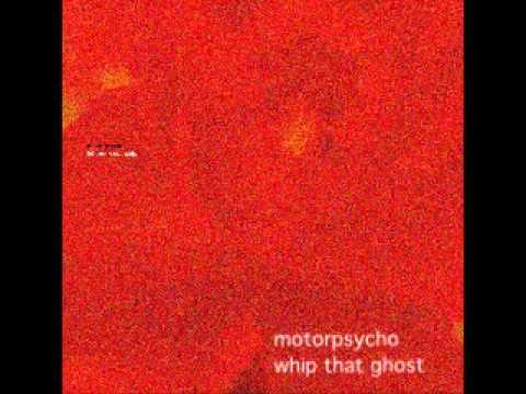 motorpsycho-whip-that-ghost-matbac86