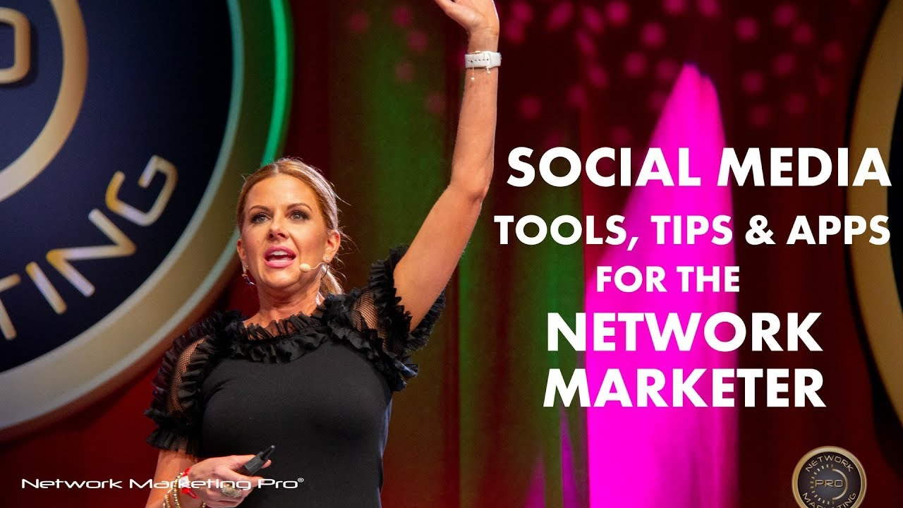 Social Media Tools, Tips, & Apps for the Network Marketer