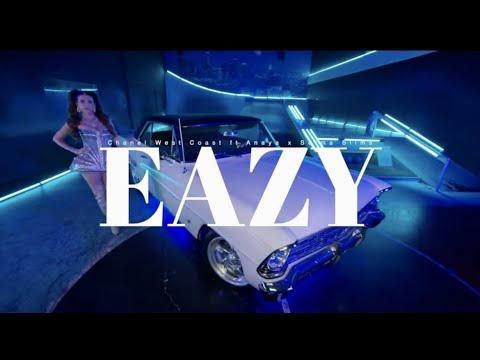Смотреть клип Chanel West Coast Ft. Anaya Lovenote And Salma Slims - Eazy
