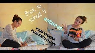Back to school 3/ Astuces pour étudier plus facilement :) Thumbnail