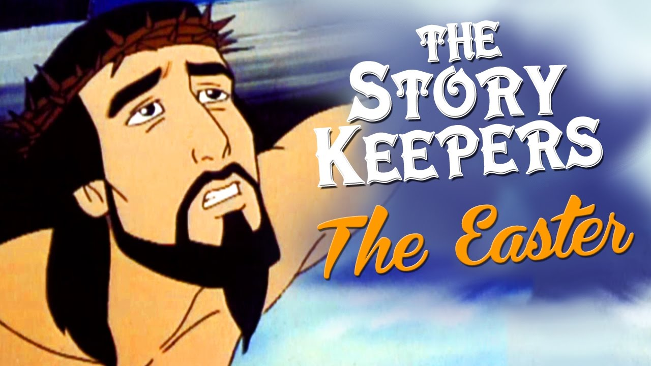 Download The Story Keepers - The Easter Story - Jesus stories