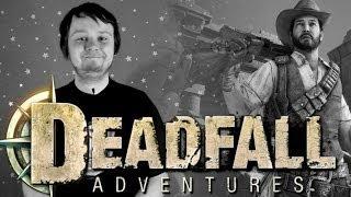 Обзор Deadfall Adventures
