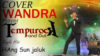 WANDRA hang sun njaluk  indonesia terbaru perpisahan indonesia terbaru 2017