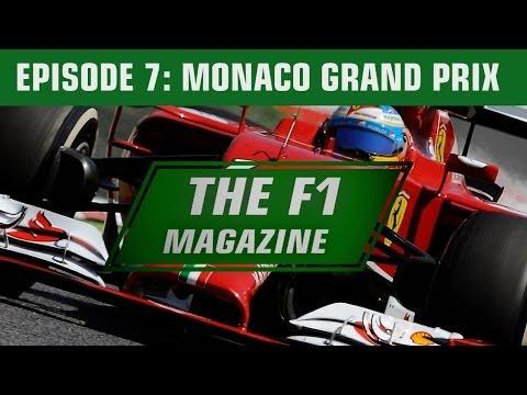 The F1 Magazine - The Monaco GP (Ep.7)