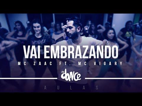 Vai Embrazando - MC Zaac part. MC Vigary Coreografia - Aula FitDance  FitDance TV